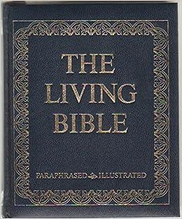 Living Bible Paraphrased 9780842322805 Amazon Com Books The Audio