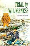 Trial by Wilderness, Houghton Mifflin Company Staff, 0395618401