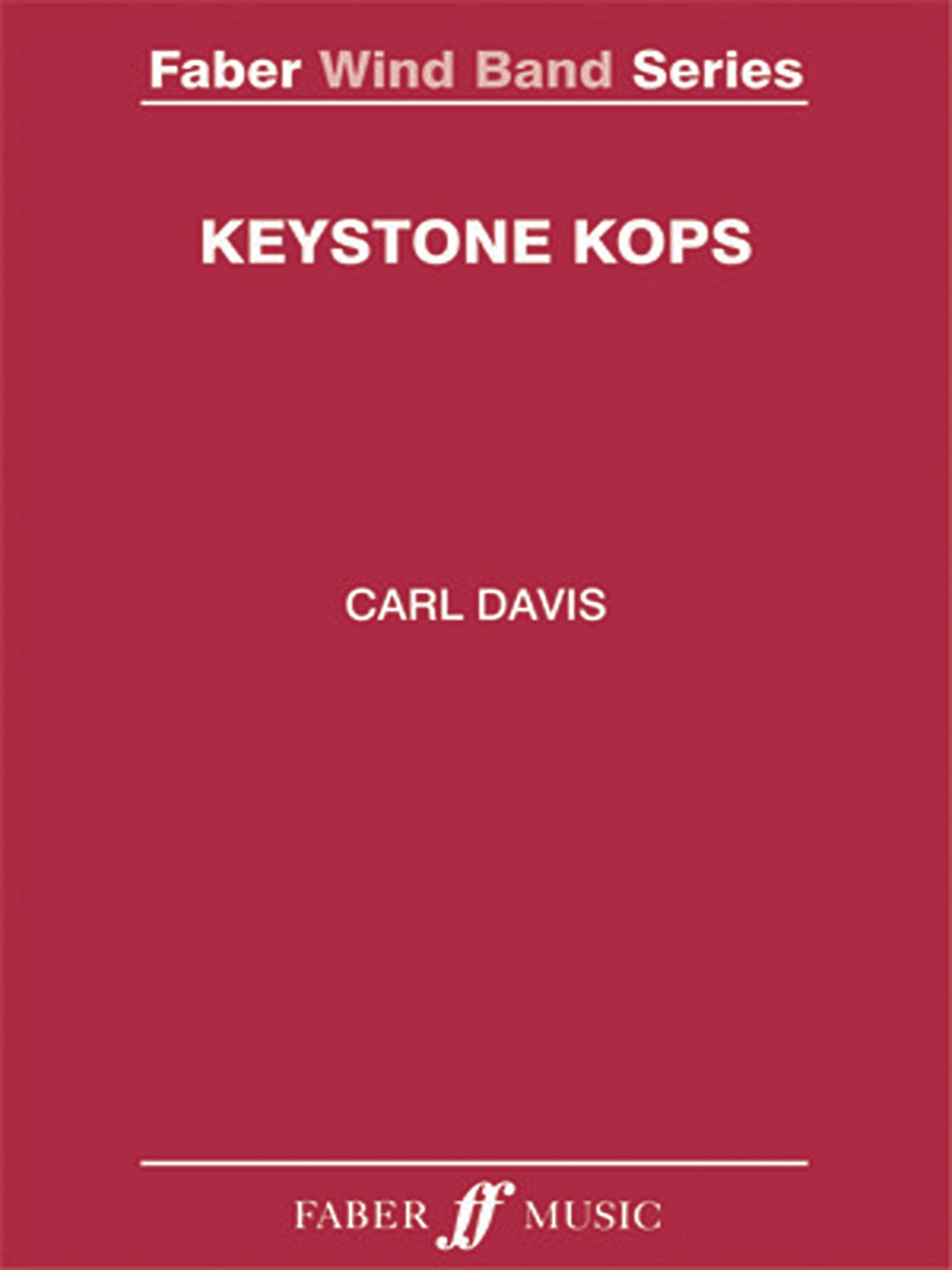 Keystone Kops: Score & Parts (Faber Edition: Faber Wind Band Series)