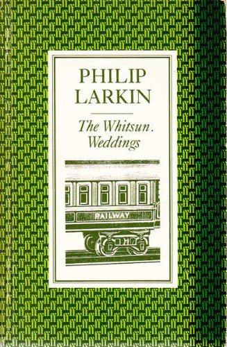 the whitsun weddings by philip larkin explanation