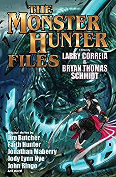 The Monster Hunter Files (Monster Hunters International Book 7) by [Correia, Larry]