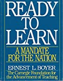 img - for Ready to Learn: A Mandate for the Nation (CARNEGIE FOUNDATION FOR THE ADVANCEMENT OF TEACHING) book / textbook / text book