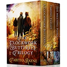 The Clockwork Butterfly Trilogy
