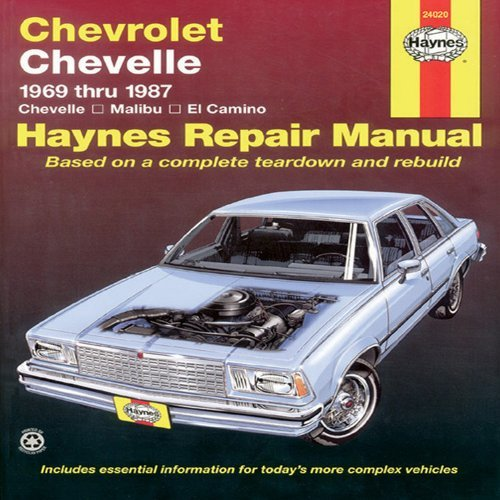 Chevrolet Chevelle V8 and V6 1969-87 Chevelle, Malibu, El Camino Owner's Workshop Manual (USA service & repair manuals) by Warren, Larry, Haynes, J. H. published by Haynes Manuals Inc (1988)