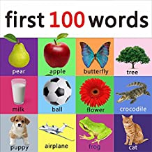 First 100 words - learning book for kids, toddlers and young children. (ABC & 123 Learning Books)