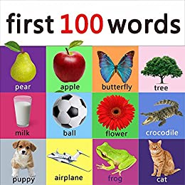 First 100 words - learning book for kids, toddlers and young ...