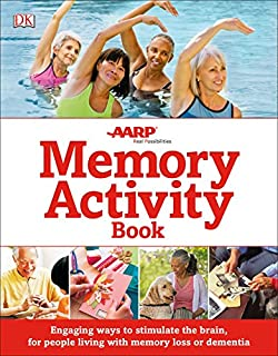 Book Cover: The Memory Activity Book: Engaging Ways to Stimulate the Brain for People Living with Memory Loss or Demen