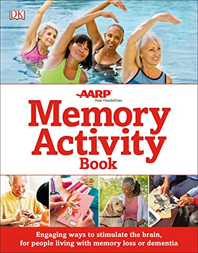 The Memory Activity Book: Engaging Ways to Stimulate the Brain for People Living with Memory Loss or Dementia -
