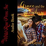 Grace and the Cowboy | Amity Grays
