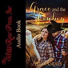 Grace and the Cowboy Audiobook by Amity Grays Narrated by Dawson McBride