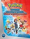 Pokemon Trainer Activity Book: Journey to the Kalos Region