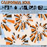 California Soul: Rare Funk, Soul, Jazz & Latin Groove From The West Coast, 1965-1981