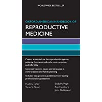 Oxford American Handbook of Reproductive Medicine (Oxford American Handbooks in Medicine)