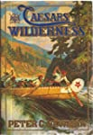 Caesars Of  The Wilderness (Company A...