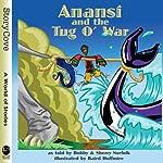 Anansi and the Tug o' War | Bobby Norfolk,Sherry Norfolk