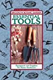 img - for Essential Tools: Equipment and Supplies for Home Gardeners book / textbook / text book