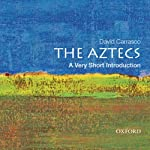 The Aztecs: A Very Short Introduction  | David Carrasco