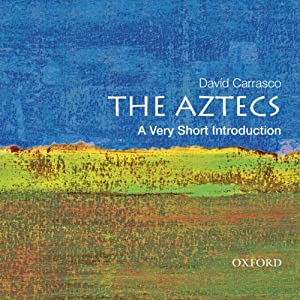 The Aztecs: A Very Short Introduction Audiobook