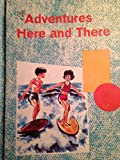 img - for ADVENTURES HERE AND THERE - Betts Basic Readers - The Language Arts Series book / textbook / text book