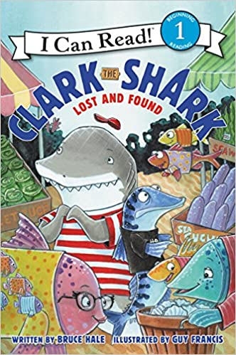 Amazon.com: Clark the Shark: Lost and Found (I Can Read Level 1 ...
