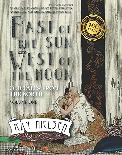 Read Online East of the Sun West of the Moon: Old Tales from the North Volume 1 ebook