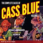 The Complete Cases of Cass Blue, Volume 1 | John Lawrence