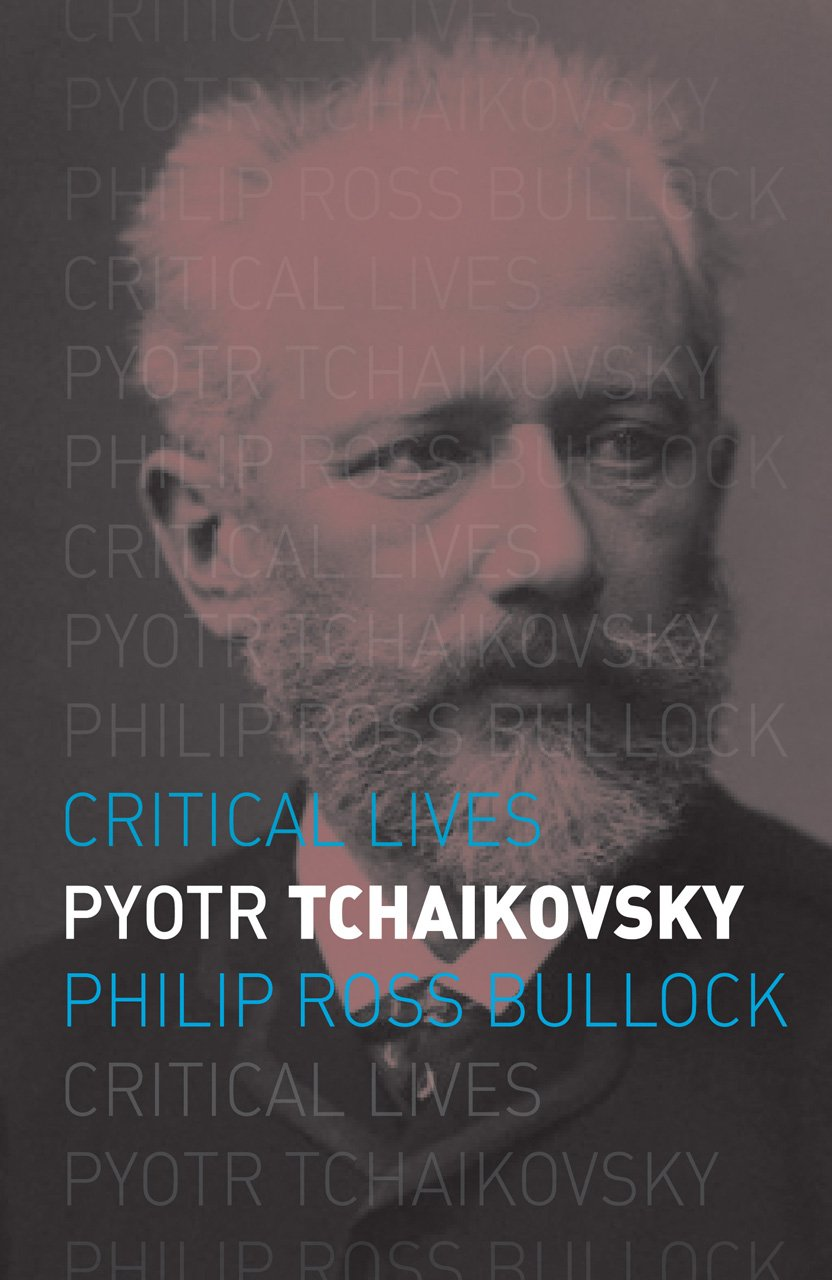 Pyotr Tchaikovsky (Critical Lives) ebook