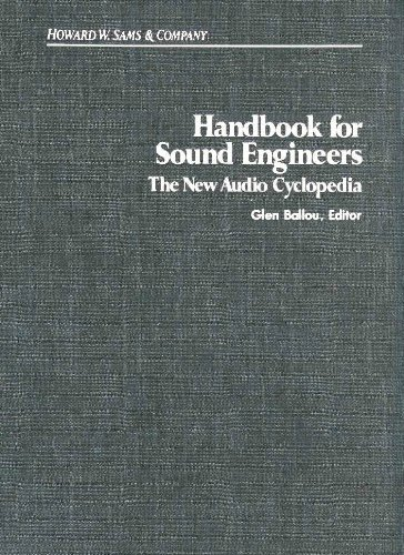 Handbook for Sound Engineers The New Audio Cyclopedia by Sams