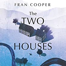 The Two Houses Audiobook by Fran Cooper Narrated by Lucy Paterson