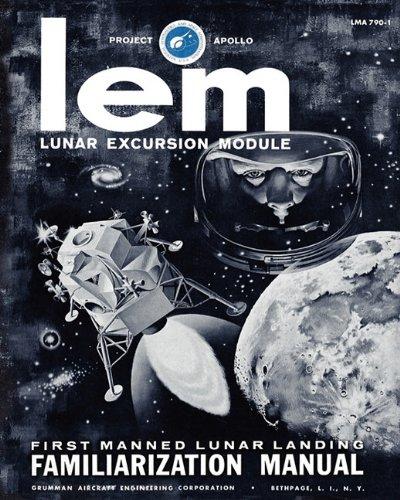 LEM Lunar Excursion Module Familiarization Manual