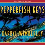Pepperfish Keys: A Barrett Raines Mystery | Darryl Wimberley