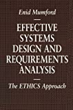 img - for Effective Systems Design And Requirements Analysis : The Ethics Method (Information Systems Series) by Enid Mumford (1995-05-03) book / textbook / text book