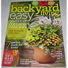 Backyard Living Magazine October/november/december 2007