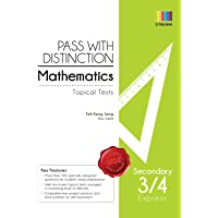 Pass with Distinction Mathematics Sec 3/4 Express (Topical Tests)