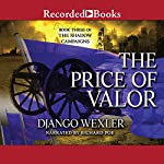 The Price of Valor: The Shadow Campaigns, Book 3 | Django Wexler