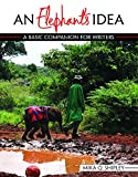 An Elephant's Idea: A Basic Companion for Writers, SHIPLEY  MIKA, 1465244468