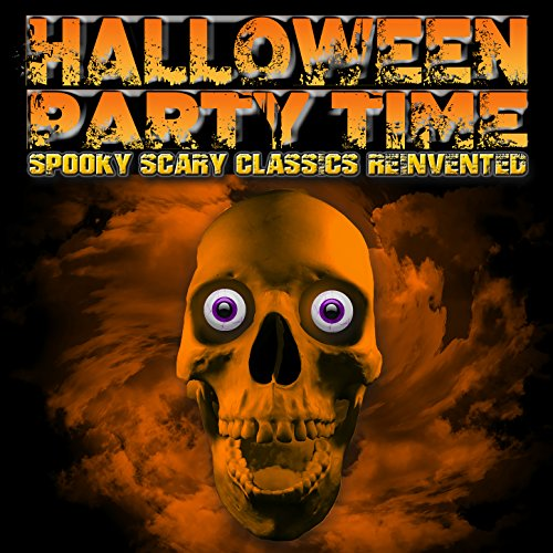 Halloween Party Time: Spooky Scary Classics -