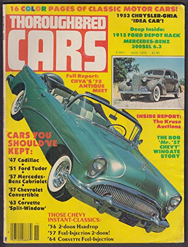 THOROUGHBRED CARS 1953 Chrysler-Ghia 1915 Ford Mercedes-Benz 300SEL 6.3 11 1978