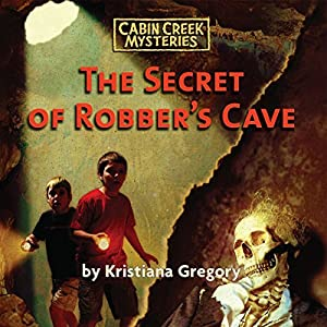 The Secret of Robber's Cave Audiobook
