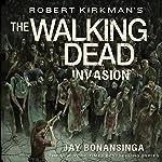 Robert Kirkman's The Walking Dead: Invasion | Jay Bonansinga