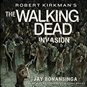 Robert Kirkman's The Walking Dead: Invasion | Jay Bonansinga
