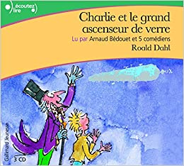 Charlie Et Le Grand Ascenseur De Verre Livre Audio Cd