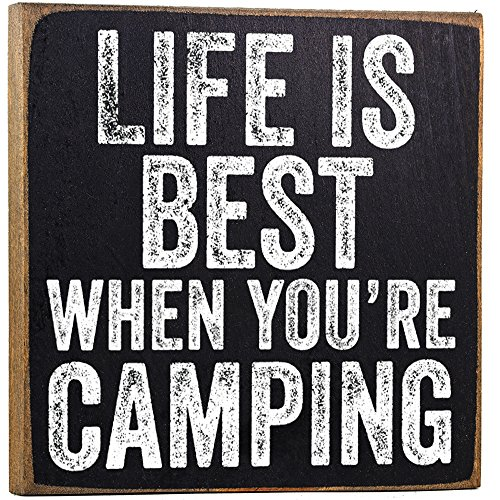 Life Is Best When You're Camping Sign made our list of Inspirational And Funny Camping Quotes