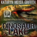 Dinosaur Lake Audiobook by Kathryn Meyer Griffith Narrated by Johnnie C. Hayes