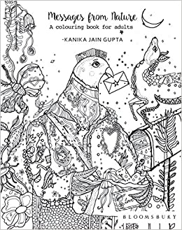 Buy Messages From Nature A Colouring Book For Adults Online At Low Prices In India