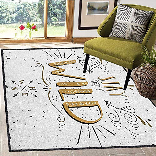 (Quote Unique Area Rug,Stay Wild Saying with Grunge Swirls Curves and Arrows Hand Lettering for Dining Room Bedroom Pale Brown Black and White 67