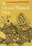 img - for A mouse named Mus book / textbook / text book