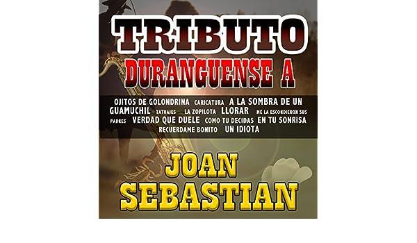 Tributo Duranguense a Joan Sebastian de Los Jaimes en Amazon Music ...