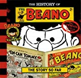 The History of the Beano, Christopher Riches and Waverley Books Staff, 1902407733