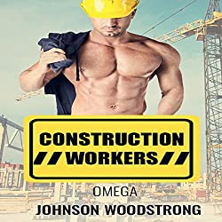 Omega: Construction Workers